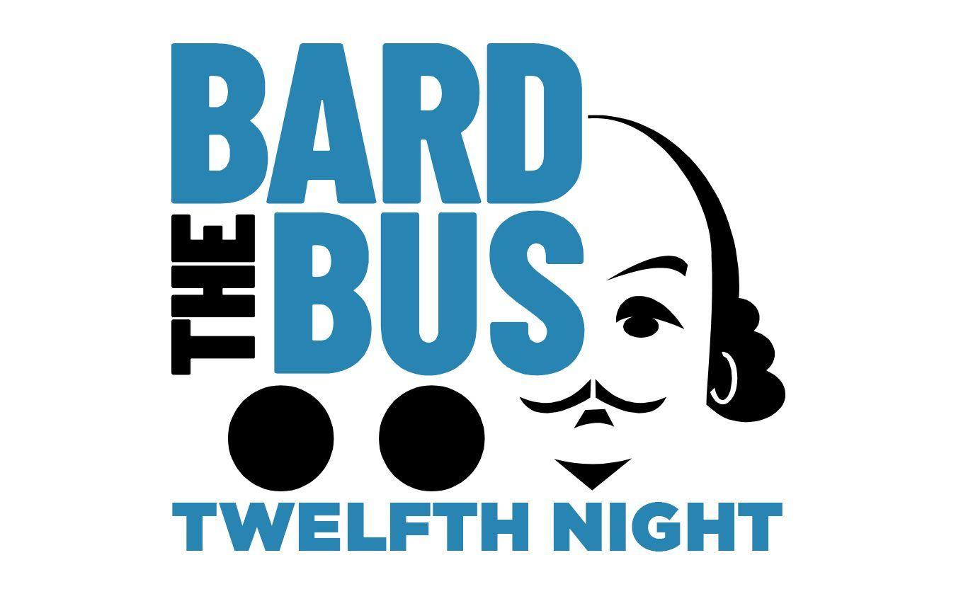 The Bard Bus (Twelfth Night) - CANCELED
