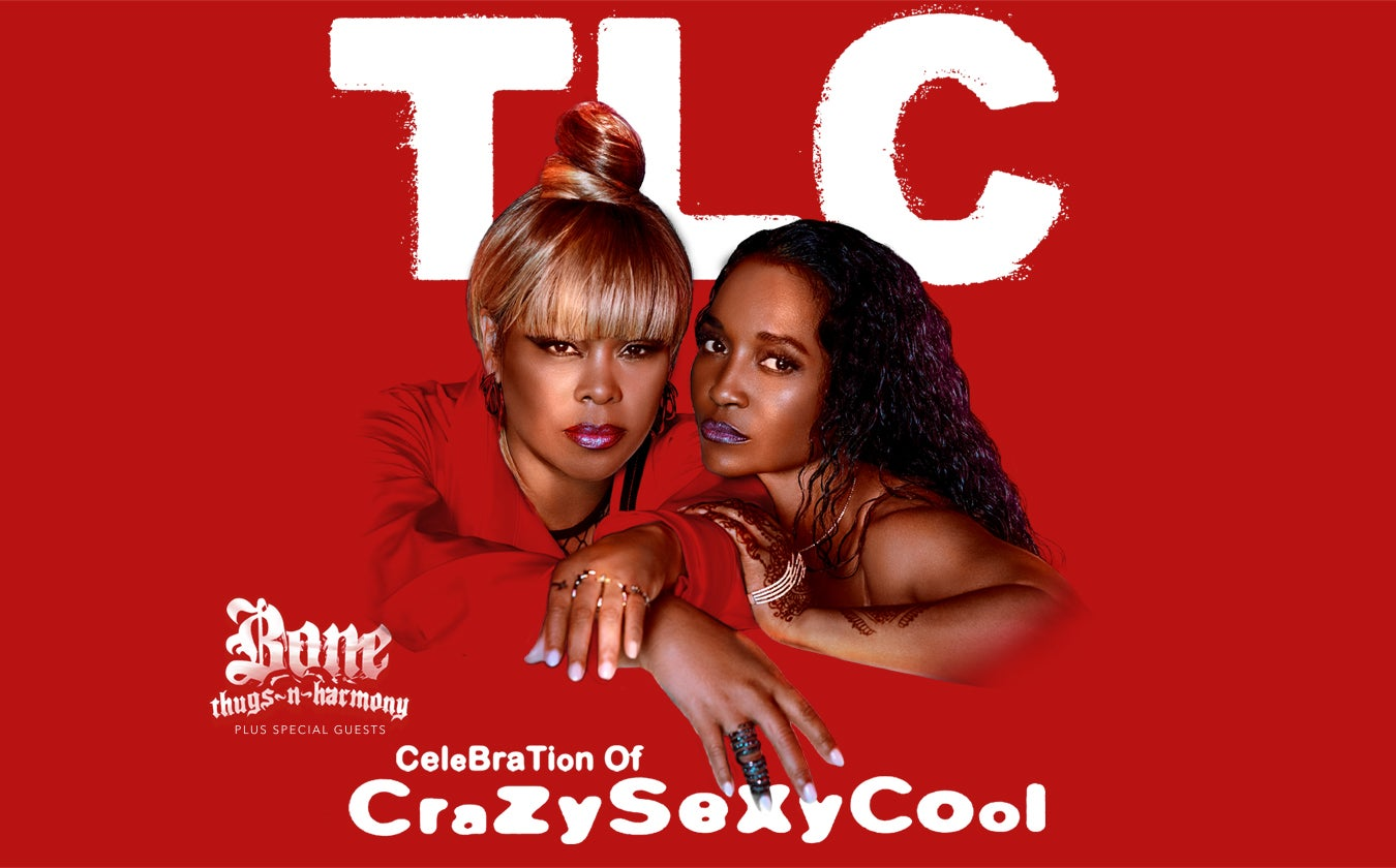 Sing Out Loud: TLC's Celebration of CRAZY SEXY COOL with Bone Thugs-N-Harmony